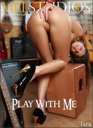Tara - Play With Me